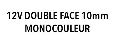Néon flexible LED 12V double face 10mm